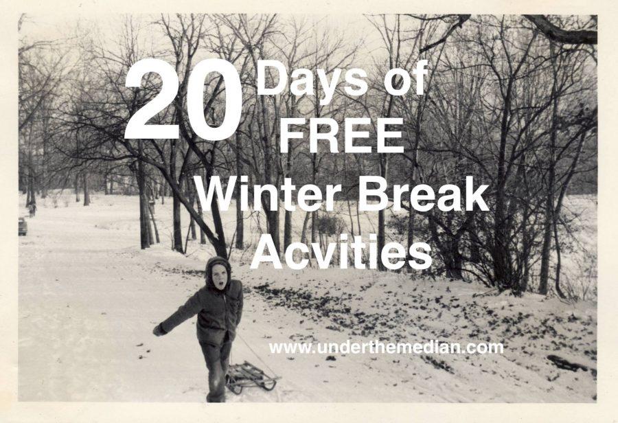 Winter Break: 20 Days of FREE Family Fun!