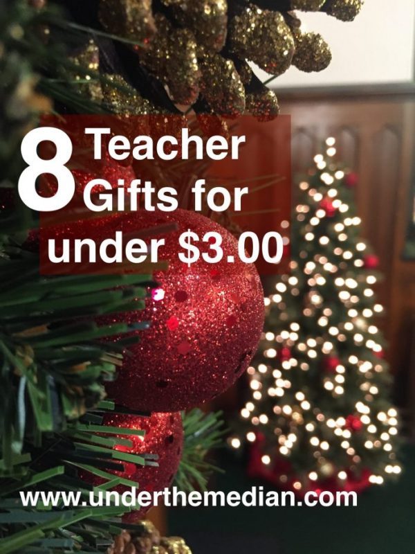 8 Great Teacher Appreciation Gifts for $3 or Less
