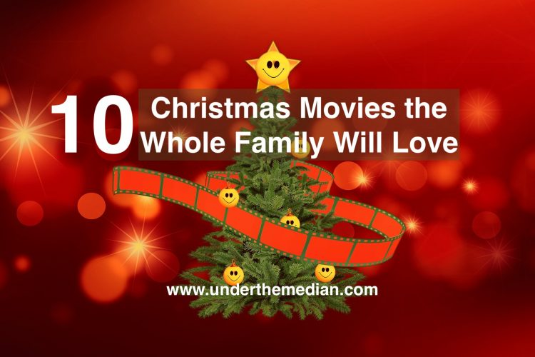 10 Holiday Movies the Whole Family Will Love