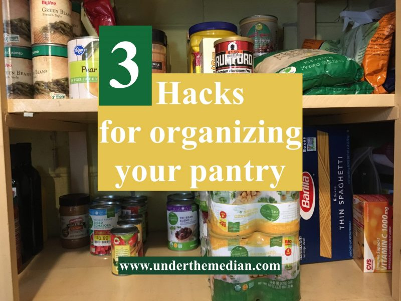 3 Hacks for Organizing Your Pantry
