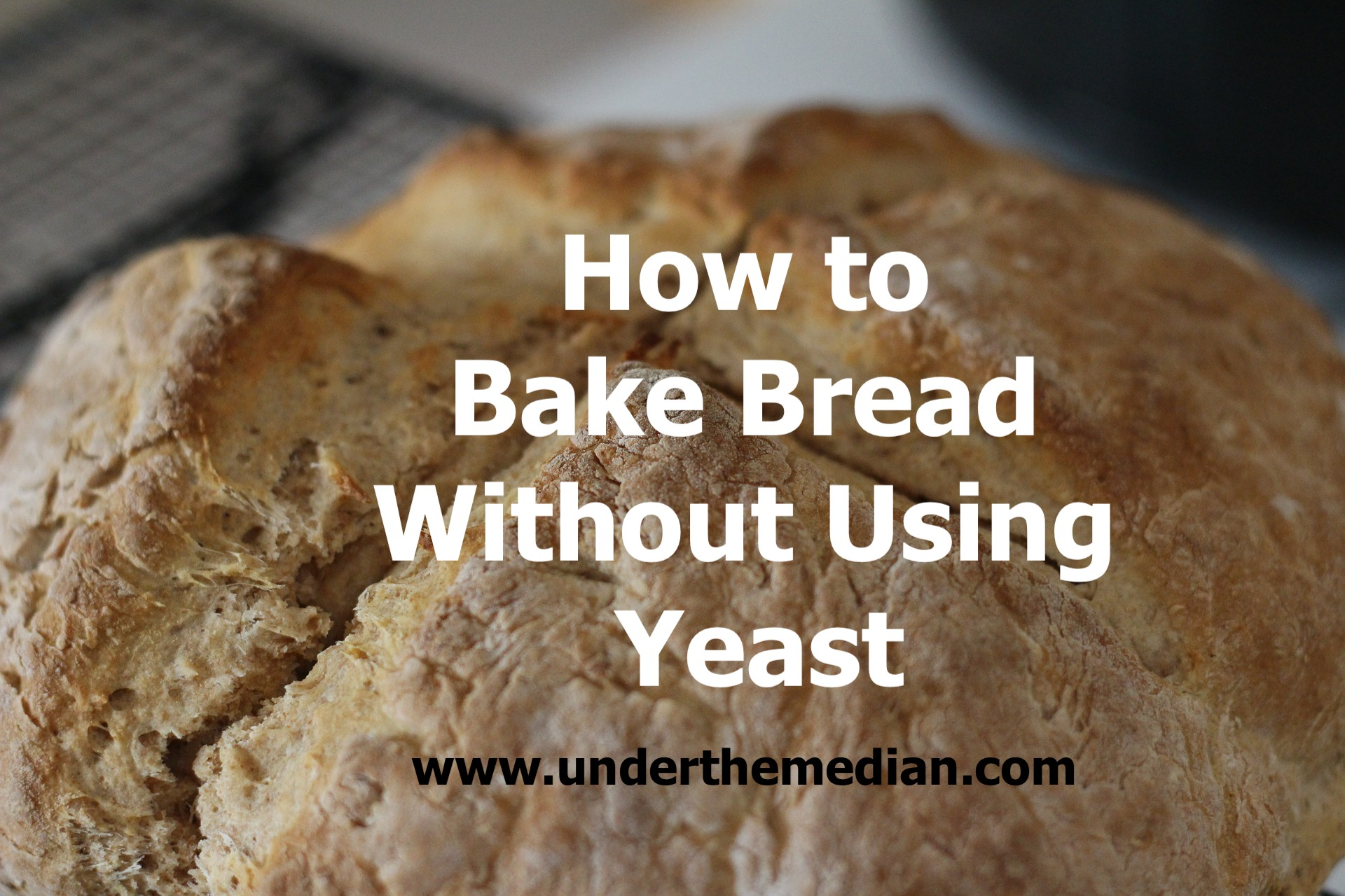 How to Bake Bread Without Using Yeast