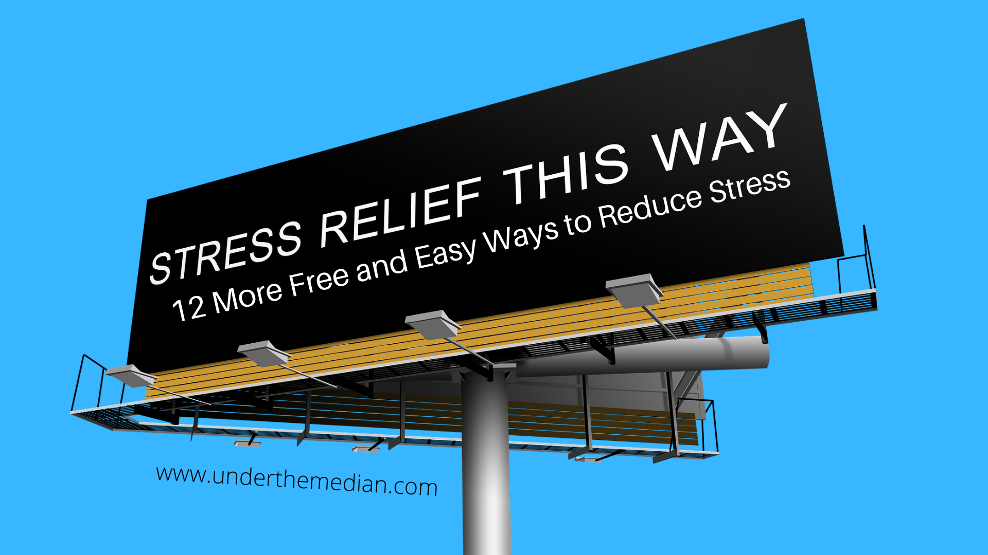 12 MORE Free and Easy Ways to Reduce Stress