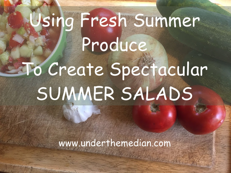 Using Colorful Fresh Produce to Create Spectacular Summer Salads
