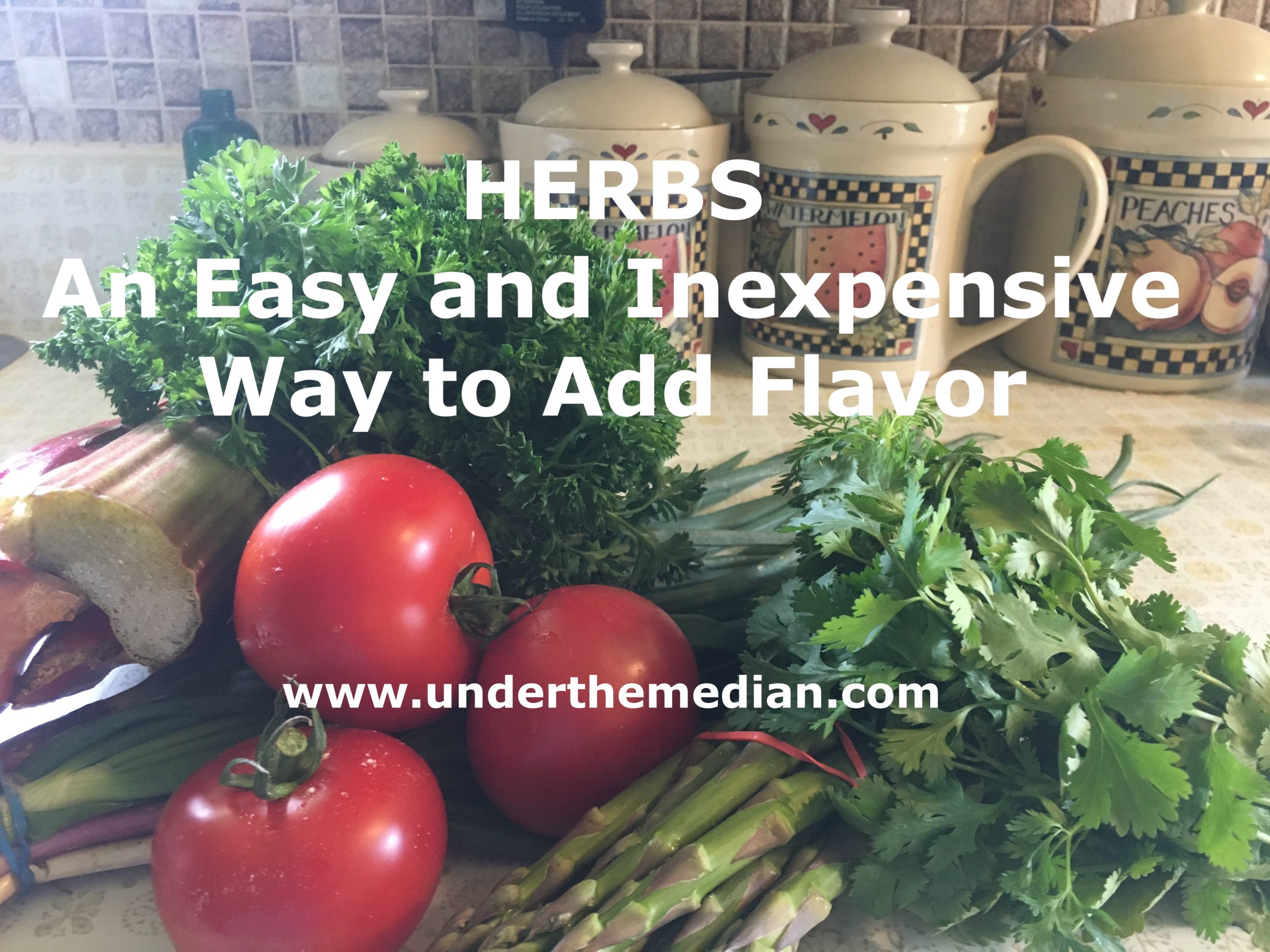 Herbs: An Easy and Inexpensive Way to Add Flavor