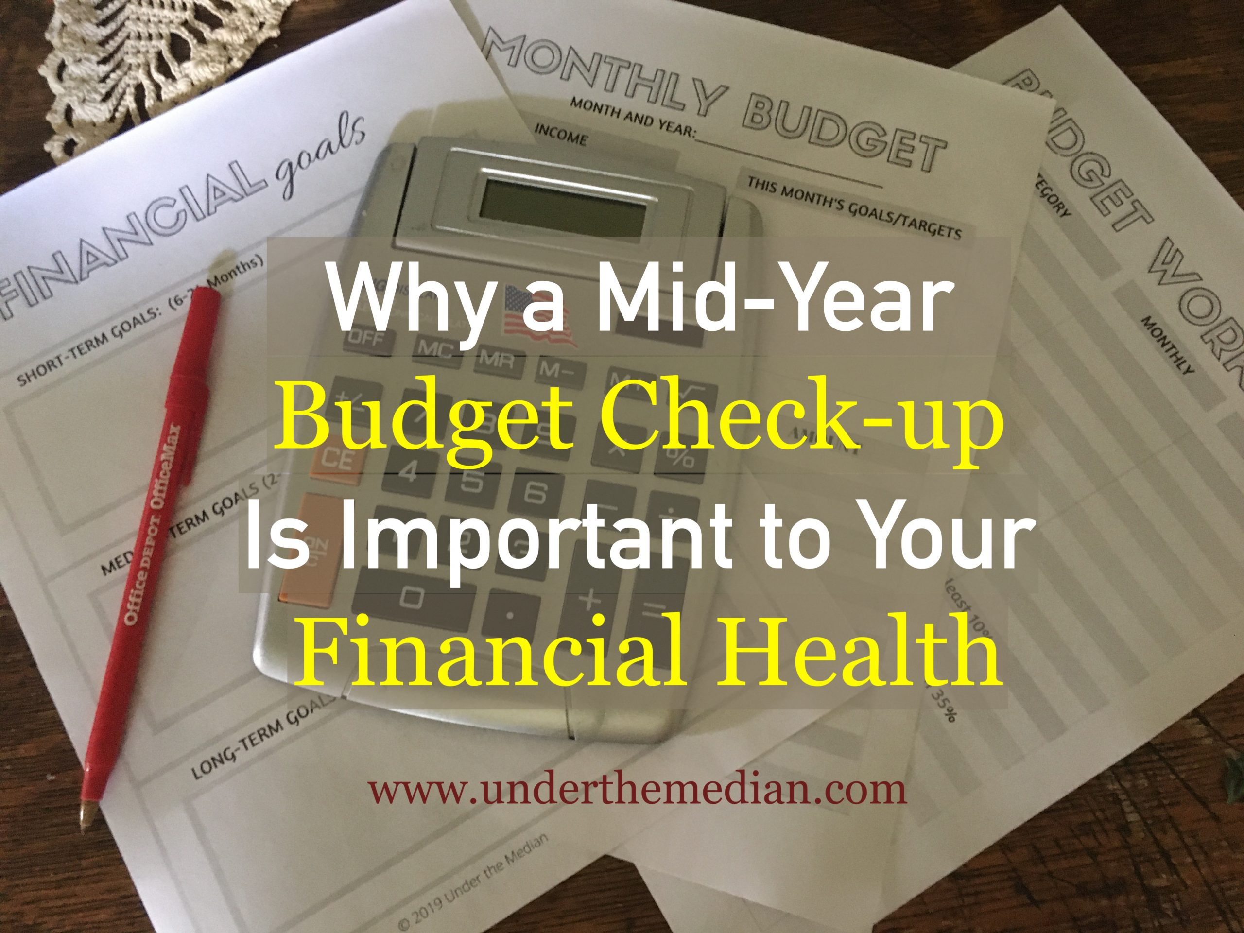 Why a Mid-year Budget Check-up Is Important