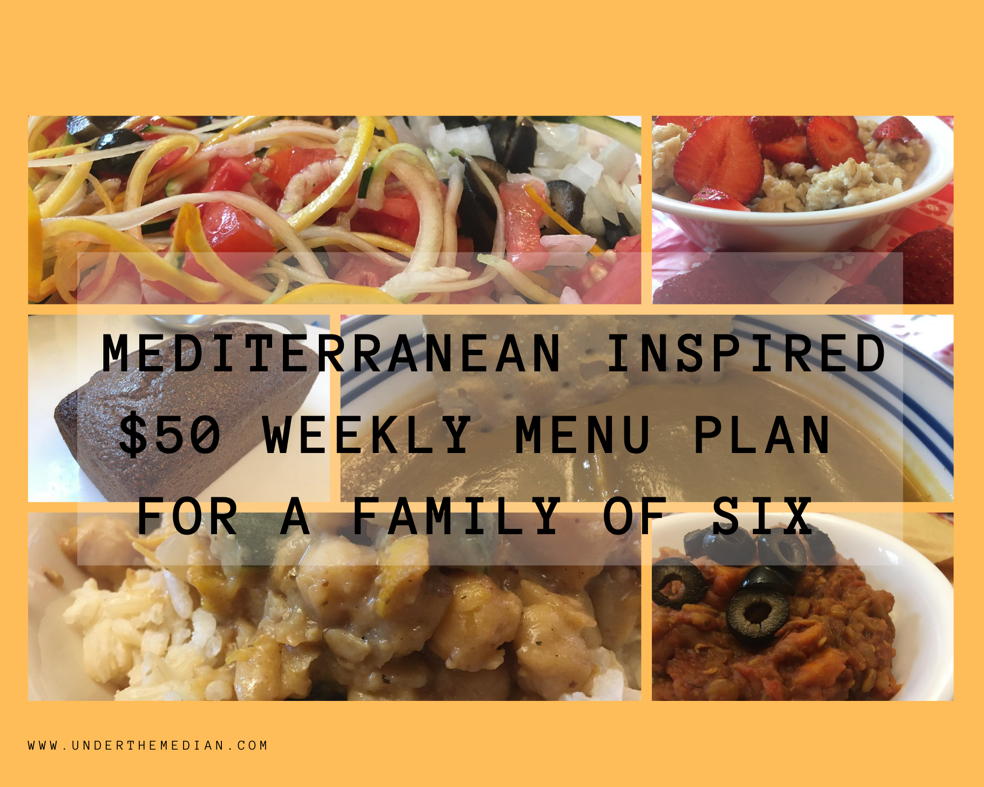 Mediterranean Inspired $50 Weekly Menu for a Family of Six