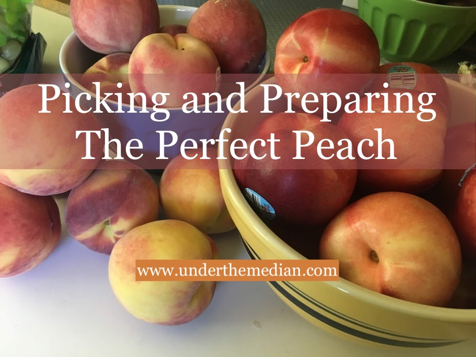 Picking and Preparing the Perfect Peach