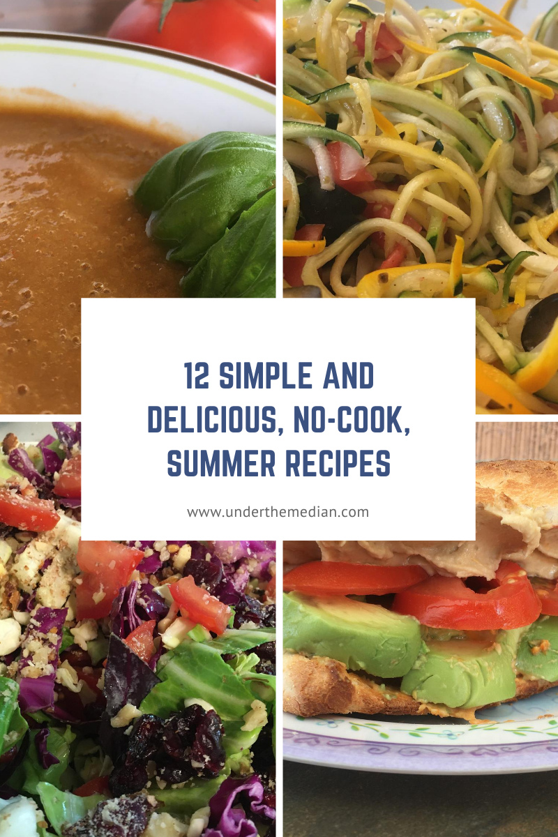 12 Simple and Delicious No-Cook Summer Recipes