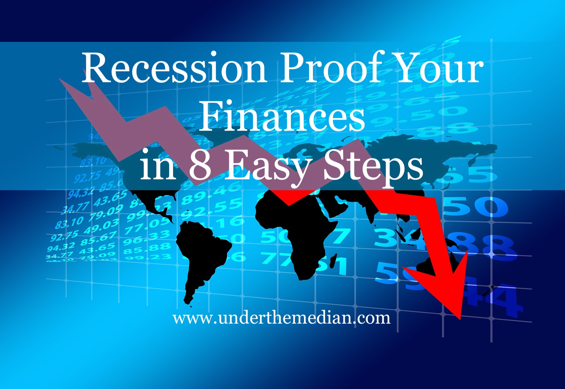 How to Recession Proof Your Finances in 8 Easy Steps