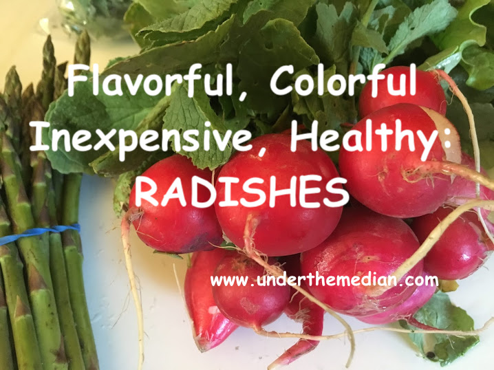 Unique Ways to Use Inexpensive, Bold, Flavorful, Colorful Radishes