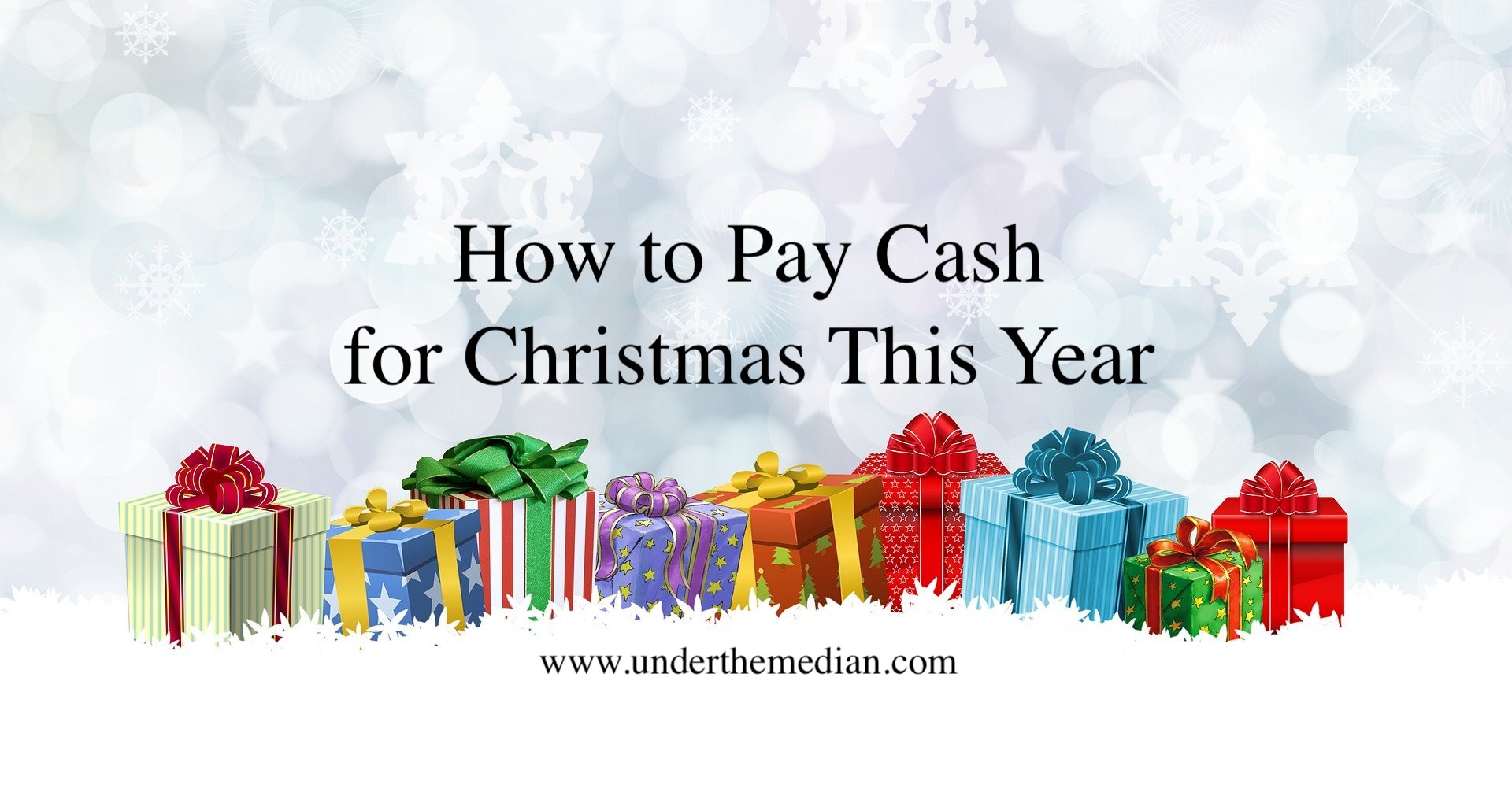 How to Pay Cash for Christmas This Year