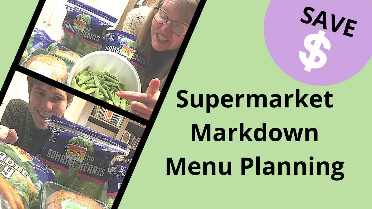 Markdowns Make A $50 Weekly Family Menu Plan Easy