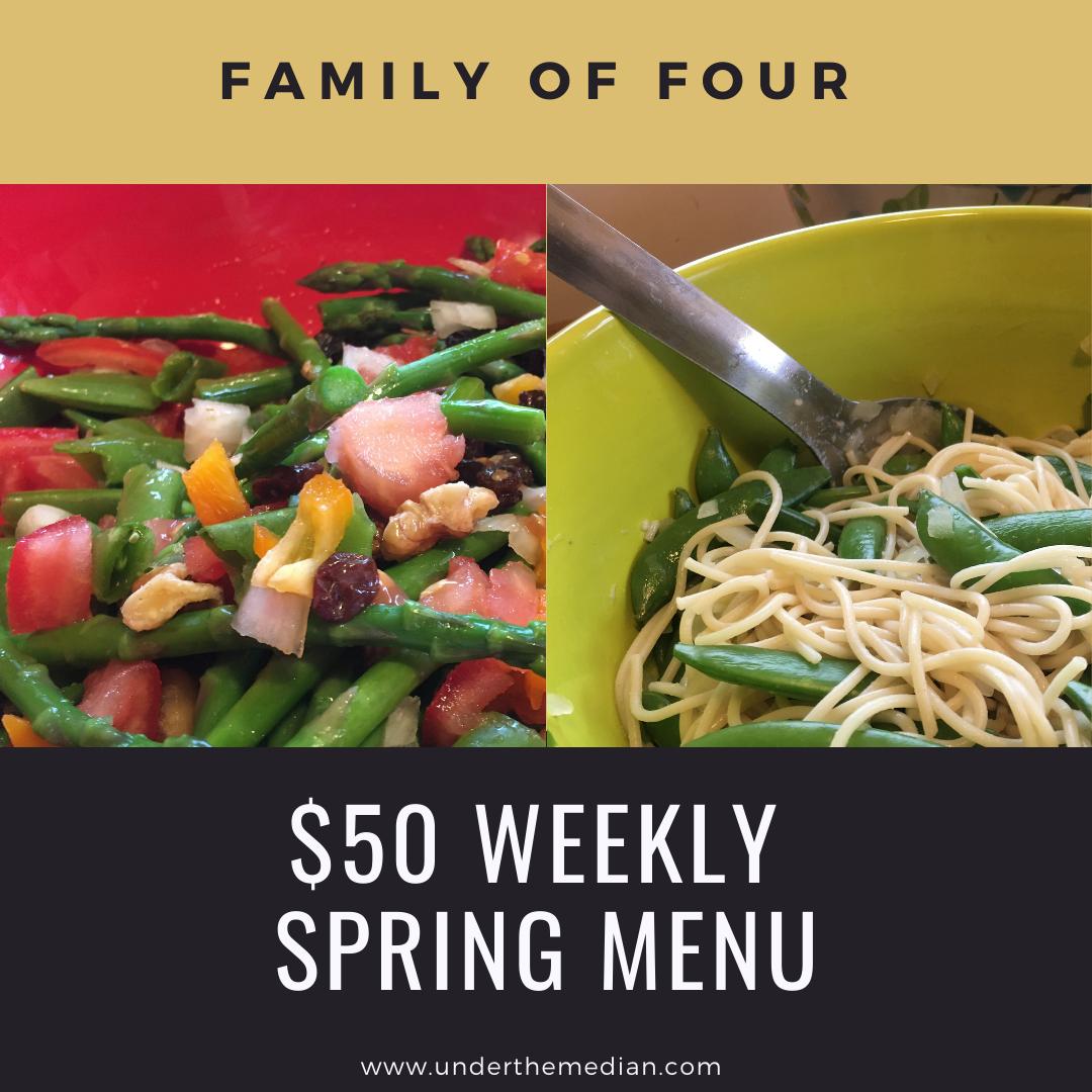 Spring Garden Goodness $50 Weekly Menu Plan