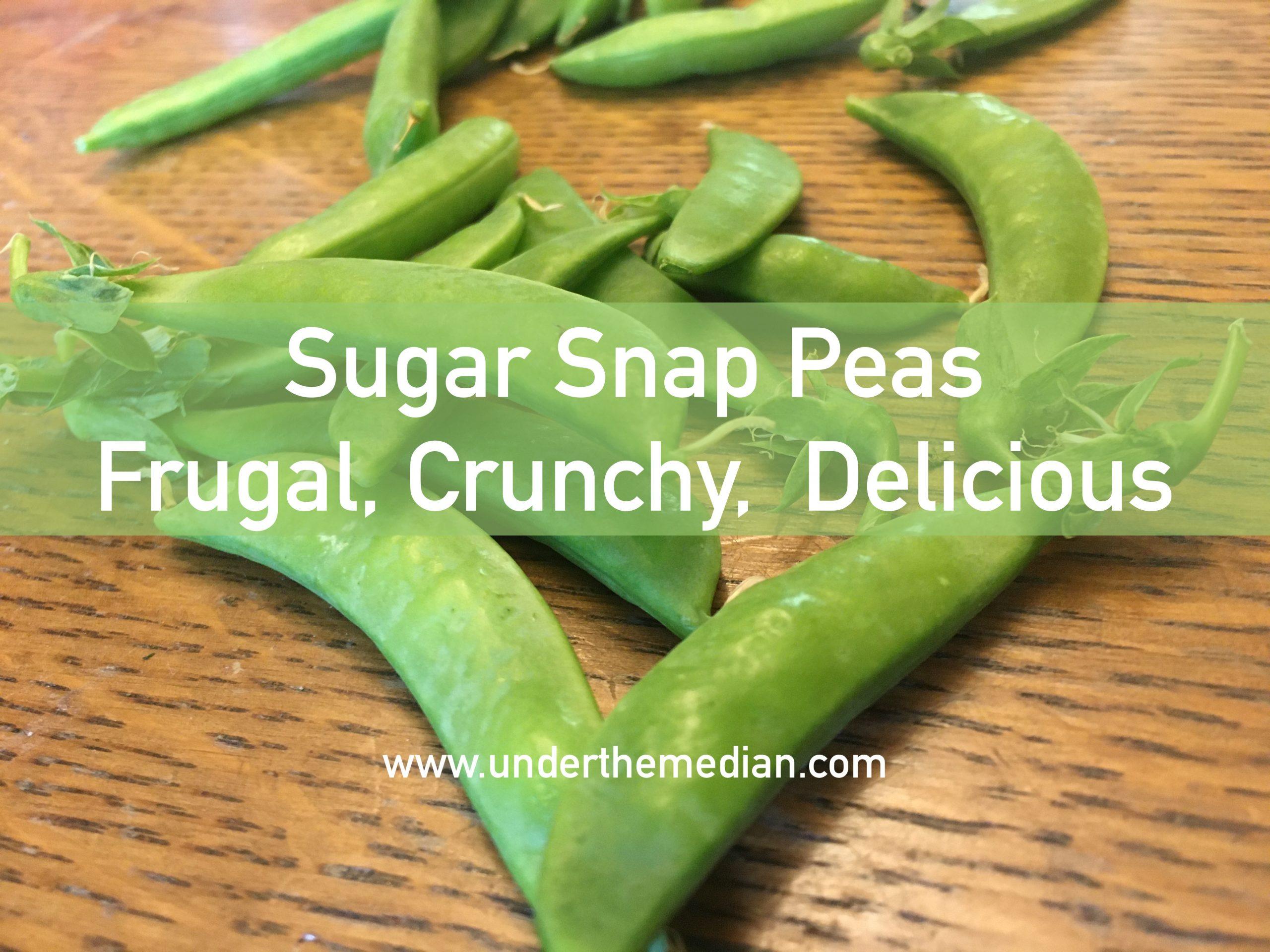 3 Reasons Sugar Snap Peas Are A Crispy, Frugal Treat